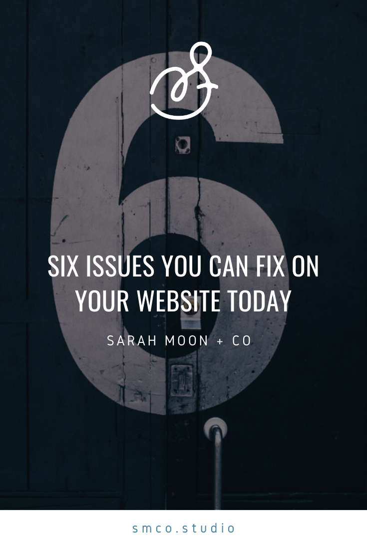 Six issues to fix on your website right now!